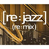[re:jazz](re:mix)