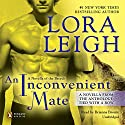 An Inconvenient Mate Audiobook by Lora Leigh Narrated by Briana Bronte