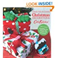 Cath KIdston Make-Your-Own Christmas Decorations Book