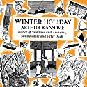 Winter Holiday: Swallows and Amazons Series, Book 4