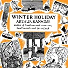 Winter Holiday: Swallows and Amazons Series, Book 4 Hörbuch von Arthur Ransome Gesprochen von: Gareth Armstrong