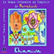 Claude Challe Pres.Khamsa