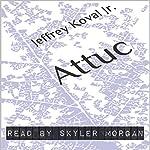 Attuc | Jeffrey Koval Jr.