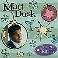 Peace on Earth by Dusk, Matt (2004) Audio CD