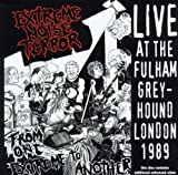From One Extreme to Another: Live at the Fulham Greyhound London Extreme Noise Terror