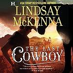 The Last Cowboy: Wyoming Series, Book 4 | Lindsay McKenna