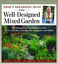 Free The Well-Designed Mixed Garden: Building Beds and Borders with Trees, Shrubs, Perennials, Annuals, a Ebook & PDF Download