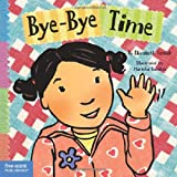 Bye-Bye Time (Toddler Tools)