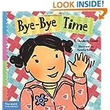 Bye-Bye Time (Toddler Tools)