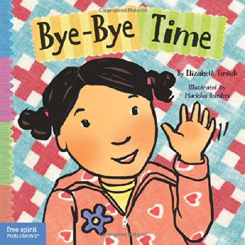 Bye-Bye Time (Toddler Tools Series)