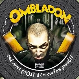 Amazon.com: Cel Mai Prost Din Curtea Scolii [Explicit]: Ombladon: MP3