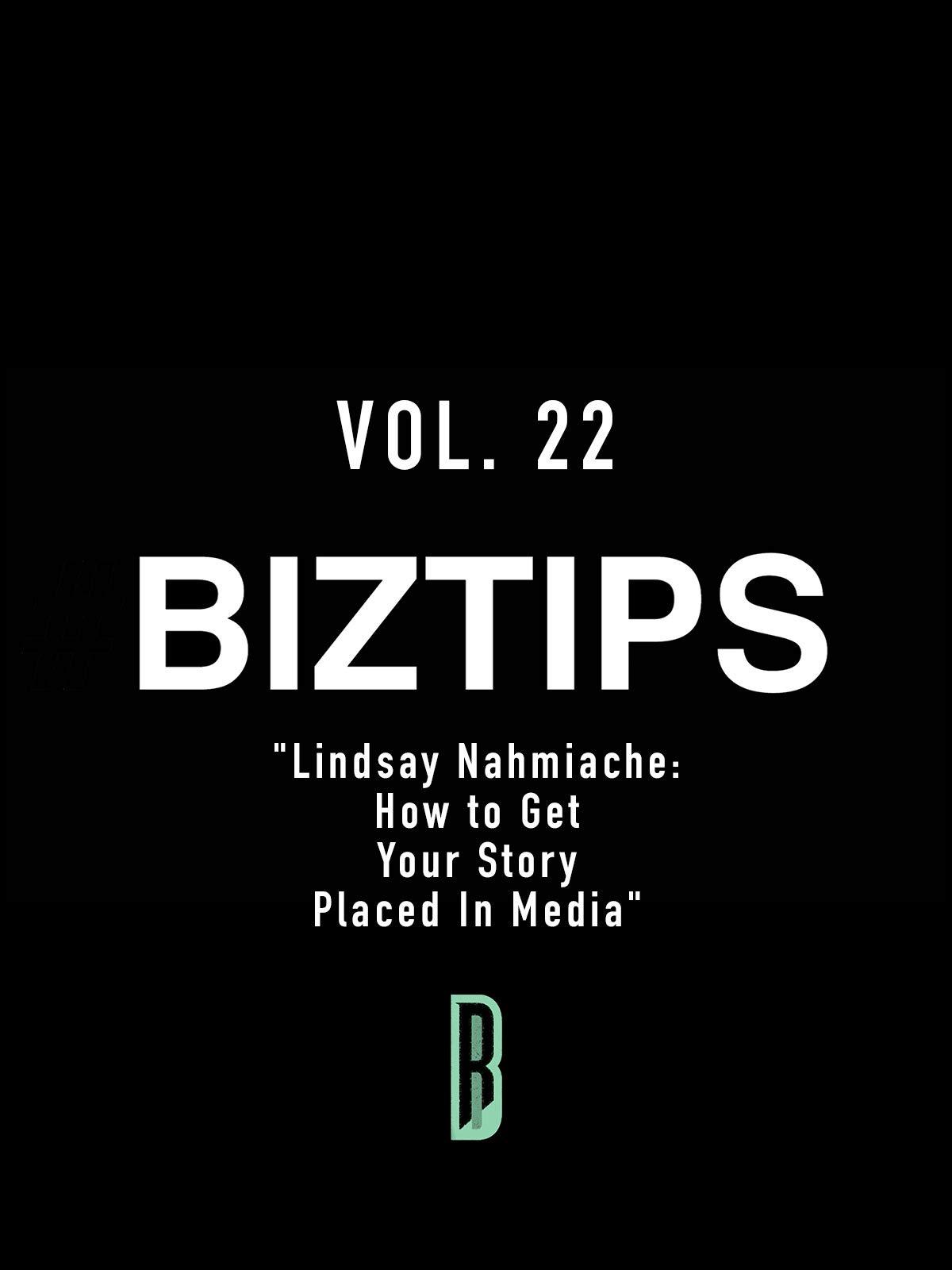 BizTips Vol. 22
