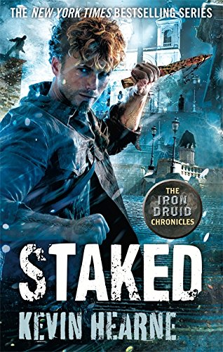 Staked (Iron Druid Chronicles)