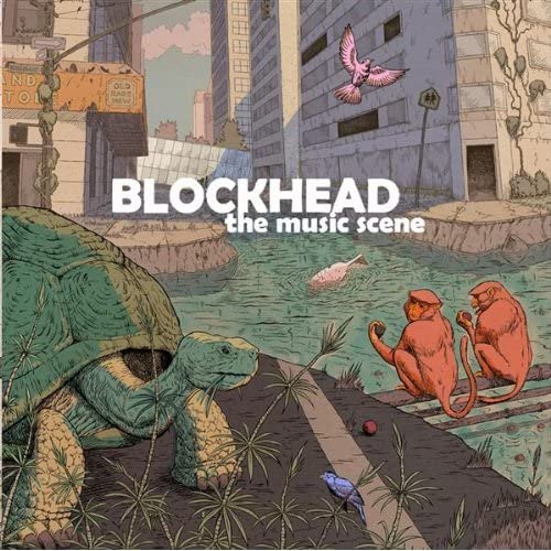 "Blockhead - ""The Music Scene"" - @@@@"