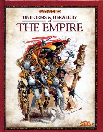 Uniforms and Heraldry of The Empire (Warhammer) by: Games Workshop,
