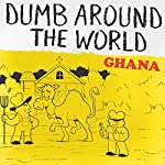 Dumb Around the World: Ghana |  Reader's Digest - editor
