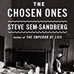 The Chosen Ones: A Novel | Steve Sem-Sandberg,Anna Paterson - translator