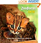 ZooBorns Cats!: The Newest, Cutest Ki...