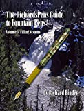 The RichardsPens Guide to Fountain Pens, Volume 3: Filling Systems (English Edition)