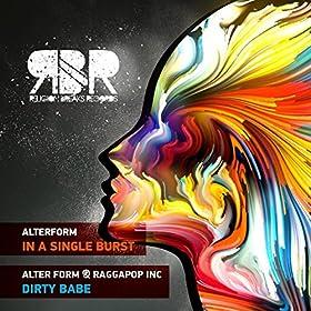 Alter Form - Raggapop Inc - Dirty Babe