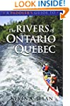 A Paddler's Guide to the Rivers of On...