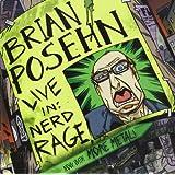 Live In: Nerd Rage ~ Brian Posehn