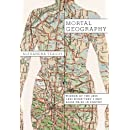 Mortal Geography (Karen & Michael Braziller Books)