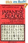 A Japanese Reader: Graded Lessons for...