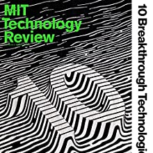 March 2017 Periodical by  Technology Review Narrated by Todd Mundt