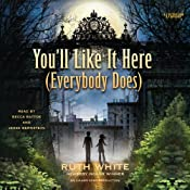 You'll Like It Here (Everybody Does) | [Ruth White]