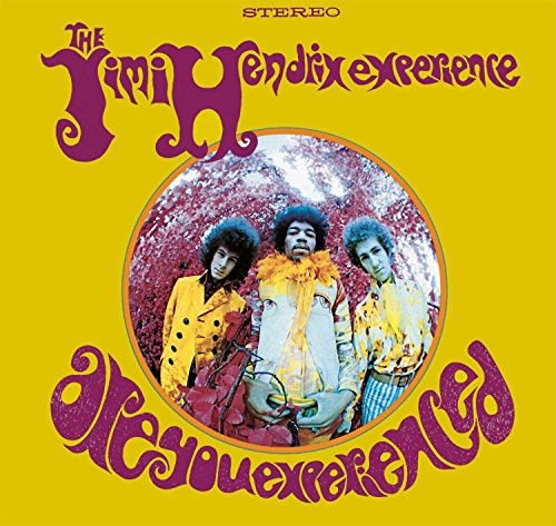 Are You Experienced [Deluxe]