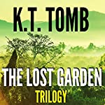 The Lost Garden Trilogy | K. T. Tomb