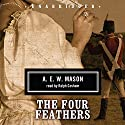 The Four Feathers Audiobook by A. E. W. Mason Narrated by Ralph Cosham