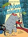Le Perroquet des Batignolles, tome 2 : La Ronde des canards
