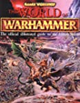 World Of Warhammer: The Official Ency...