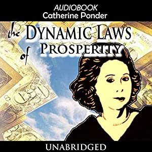 The Dynamic Laws of Prosperity Audiobook