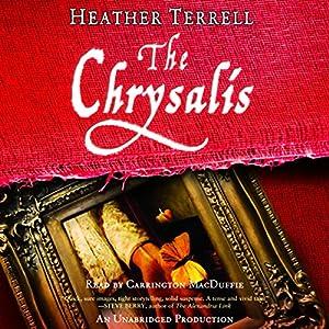 The Chrysalis Audiobook