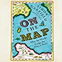 On the Map Audiobook by Simon Garfield Narrated by Simon Shepherd