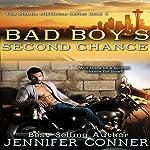 Bad Boy's Second Chance: The Mobile Mistletoe, Book 5 | Jennifer Conner