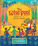 img - for Wise Fool: Fables from the Islamic World book / textbook / text book