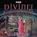 The Divine Comedy: Inferno; Purgatorio; Paradiso Audiobook by Dante Alighieri, Stephen Wyatt Narrated by Blake Ritson, John Hurt, David Warner, Hattie Morahan, Full Cast
