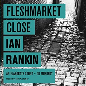 Fleshmarket Close | [Ian Rankin]