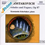 Shostakovich: 24 Preludes and Fugues, Op. 87