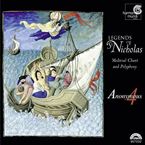 Legends of St. Nicholas: Medieval Chant and Polyphony