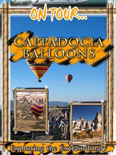 On Tour... CAPPADOCIA BALLOONS