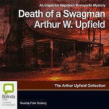 Death of a Swagman | Livre audio Auteur(s) : Arthur Upfield Narrateur(s) : Peter Hosking