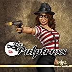 The Pulptress | Tommy Hancock,Ron Fortier,Terry Alexander,Erwin K. Roberts,Andrea Judy