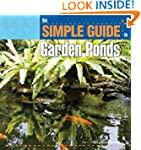 Simple Guide to Garden Ponds (Simple...