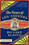 The Prince Of Los Cucuyos: A Miami Ch...