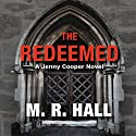 The Redeemed Audiobook by M. R. Hall Narrated by Sian Thomas